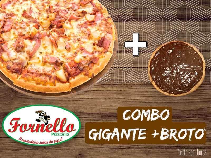 Pizza Gigante + Broto Doce